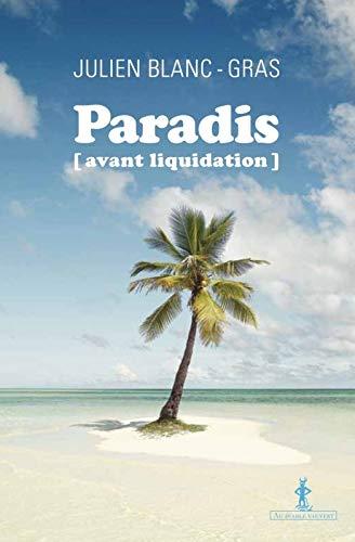 PARADIS AVANT LIQUIDATION: BLANC-GRAS JULIEN