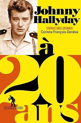 9782846265140: Johnny Hallyday à 20 ans : L'idole des jeunes