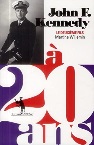 JOHN F.KENNEDY À 20 ANS: WILLEMIN MARTINE