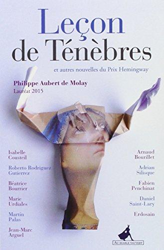 9782846269643: Leçon de Ténèbres et autres nouvelles du Prix Hemingway 2015