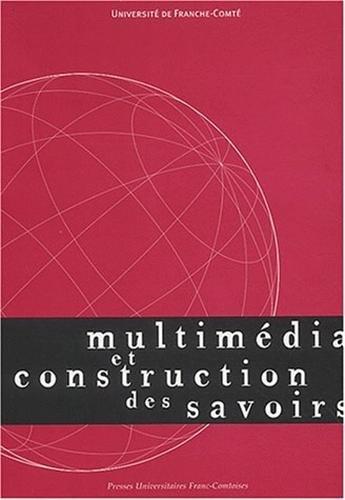 9782846270007: Multimedia et construction des savoirs