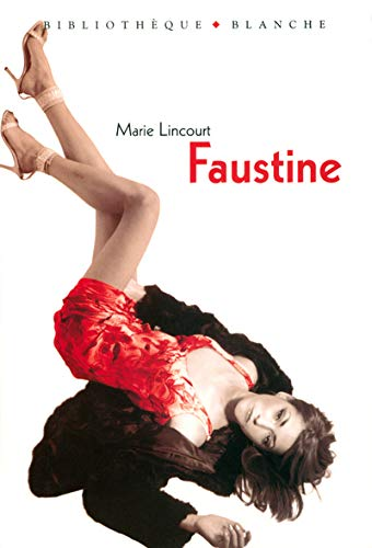 9782846281195: Faustine (French Edition)
