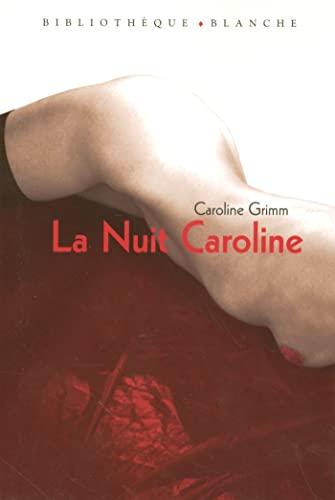La nuit Caroline: Grimm, Caroline