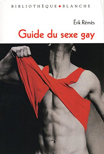 9782846282123: Guide du sexe gay