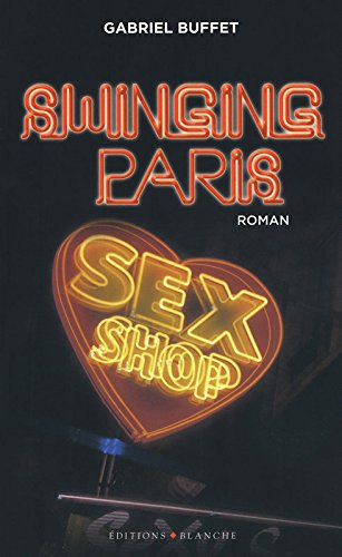 9782846282253: Swinging Paris (French Edition)