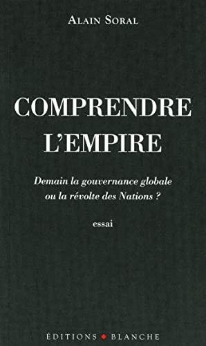 9782846282482: Comprendre l'empire