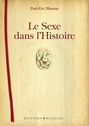 9782846282796: Le sexe dans l'histoire
