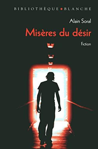 9782846282970: Misères du désir (Bibliothèque Blanche)