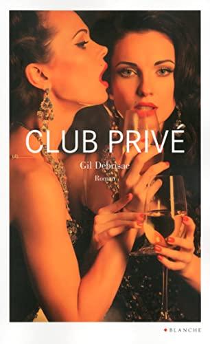9782846283557: Club privé