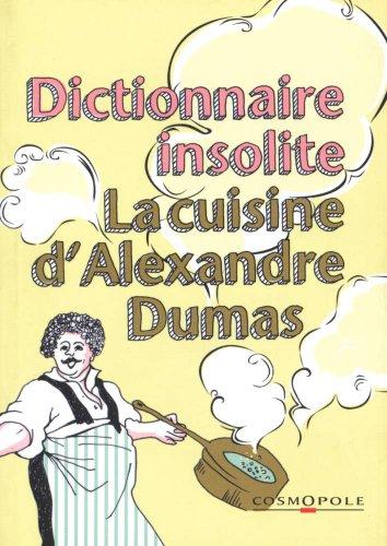 9782846300384: Petit dictionnaire de cuisine d'Alexandre Dumas