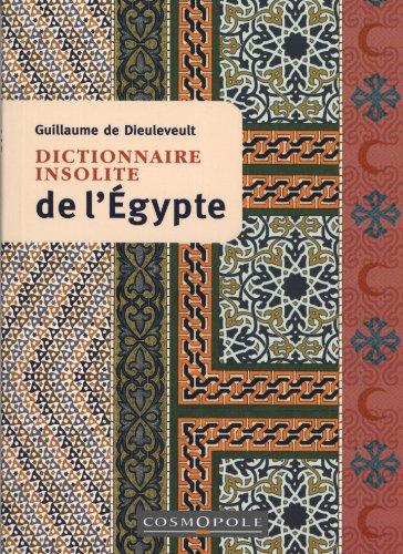 9782846300650: dictionnaire insolite de l'Egypte