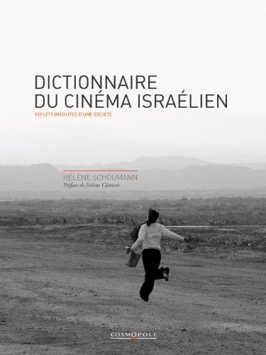 DICTIONNAIRE DU CINEMA ISRAELIEN: SCHOUMANN HELENE