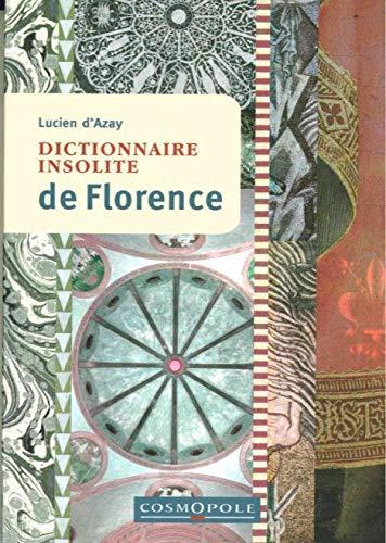 9782846301008: Dictionnaire insolite de Florence