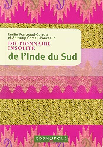 9782846301459: Dictionnaire insolite de l'Inde du Sud