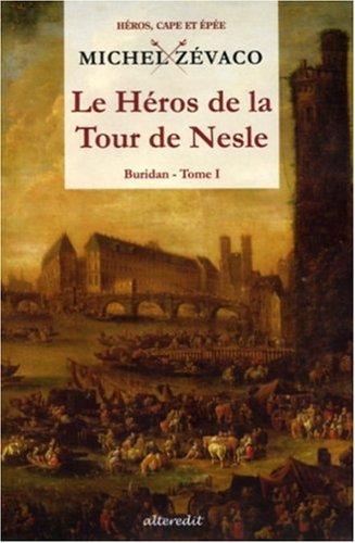 9782846331166: Buridan, Tome 1 : Le Héros de la Tour de Nesle