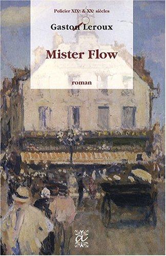 9782846331692: mister flow
