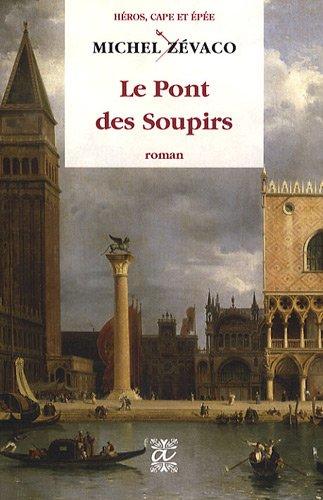 9782846331746: Le Pont des Soupirs (French Edition)