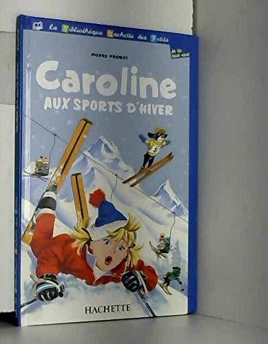 9782846343251: Caroline aux sports d'hiver
