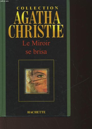 9782846343701: Collection Agatha Christie Le miroir se brisa