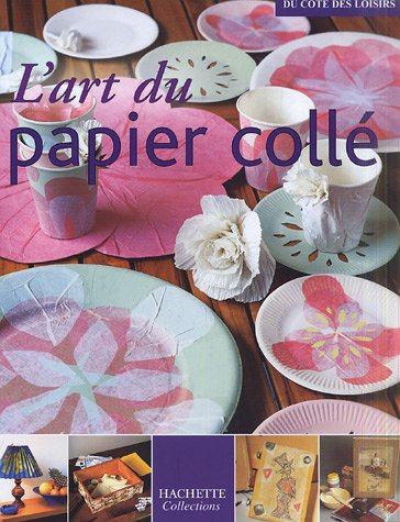 9782846344241: L'art du papier collé