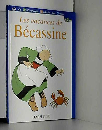 Les vacances de Bécassine (La bibliothèque Hachette: Caumery, Joseph Porphyre