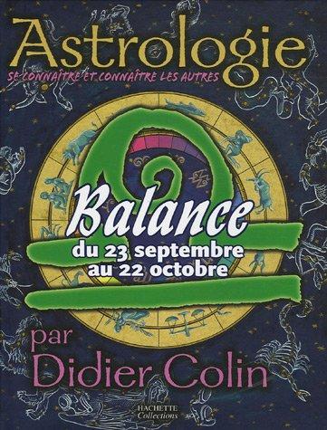 9782846345484: Balance : Du 23 septembre au 22 octobre