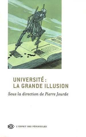 9782846361071: Université : la grande illusion