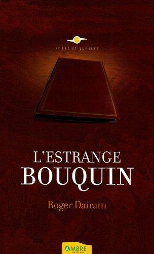 ESTRANGE BOUQUIN (L'): DAIRAIN ROGER
