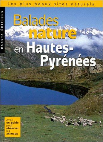 9782846400480: Balades nature dans les Hautes-Pyrénées