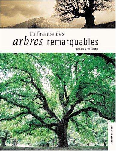 9782846400640: La France des arbres remarquables
