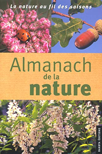 9782846400657: Almanach de la nature 2003-2004 : La Nature au fil des saisons