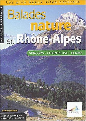 9782846400879: Balades nature en Rh�ne-Alpes, Vercors, Chartreuse, �crins 2004