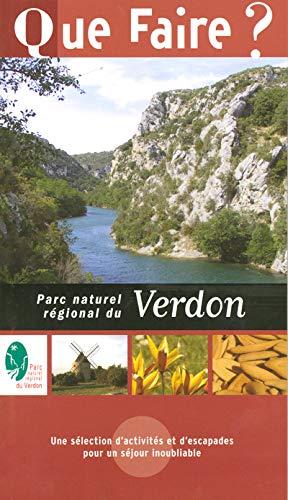 9782846400930: Que faire dans le Parc naturel régional du Verdon 2004