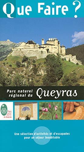 9782846400947: Que faire dans le Parc naturel r�gional du Queyras 2004