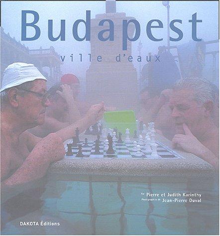 9782846401111: Budapest, ville d'eaux