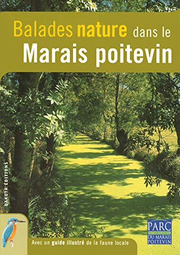 BALADES NATURE DANS LE MARAIS POITEVIN: COLLECTIF