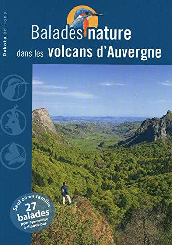 9782846402828: Balades nature dans les volcans d'Auvergne
