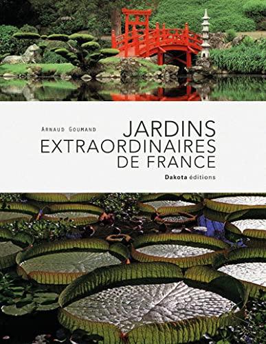 9782846403641: JARDINS EXTRAORDINAIRES FRANCE