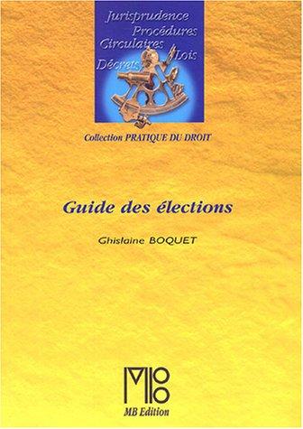 9782846411059: Guide des élections
