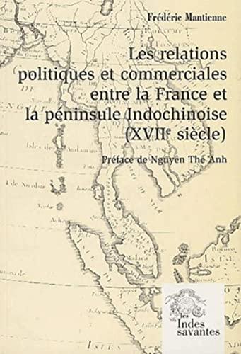 """""""les relations politiques et commerciales entre la France et la péninsule indochinoise ..."""
