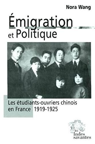 9782846540148: emigration et politique : les etudiants ouvriers chinois en france 1919-1925