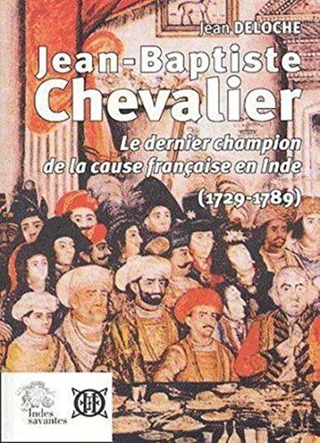 Jean-Baptiste Chevalier (1729-1789) : Le dernier champion: Jean Deloche