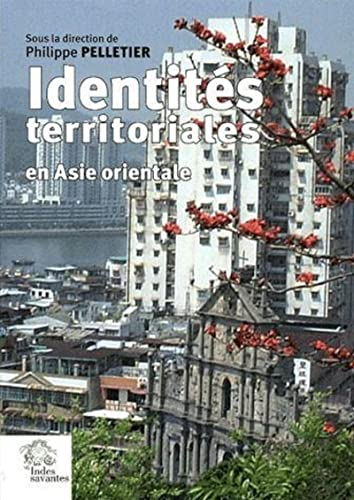 9782846540568: identités territoriales en Asie orientale