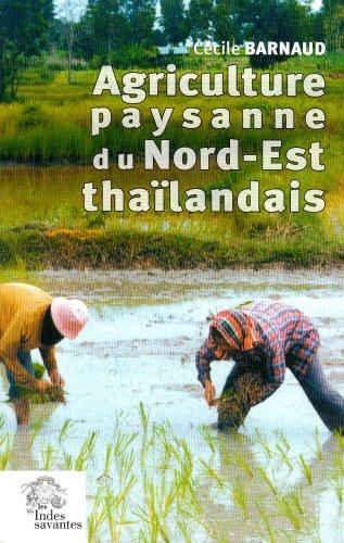 9782846540827: l'agriculture dans le nord est de la thailande le village de ban hin lad