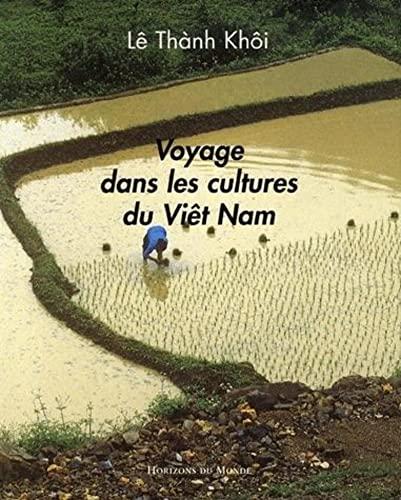 9782846541244: Voyage dans les cultures du Vi�t Nam