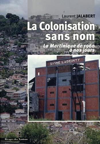 9782846541350: la Colonisation sans nom