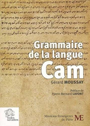 Grammaire de la langue Cam (French Edition): Gérard Moussay