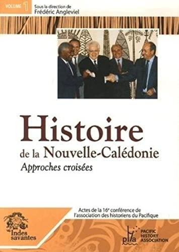 """""""histoire de la Nouvelle Calédonie ; approches croisées"""""""
