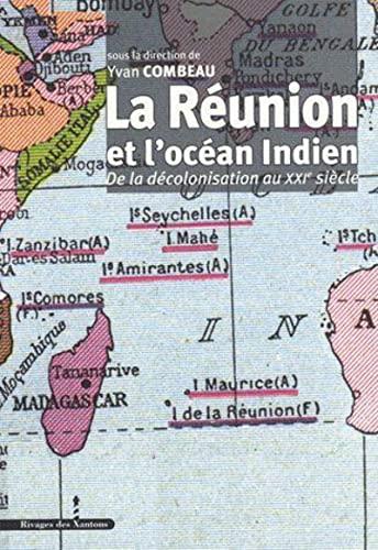 """""""la Réunion et l'Océan Indien ; de la décolonisation au XXI si&..."""