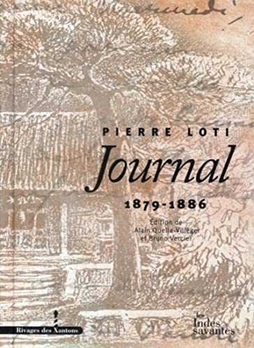 Pierre Loti - JOURNAL ---------- Volume 2 : 1879-1886: LOTI ( Pierre ) [ Edition de Alain ...